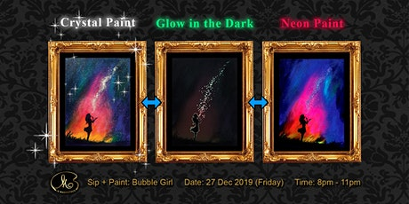 Sip and Paint (Crystal Paint+Glow in the Dark+Neon Paint):  Bubble Girl tickets
