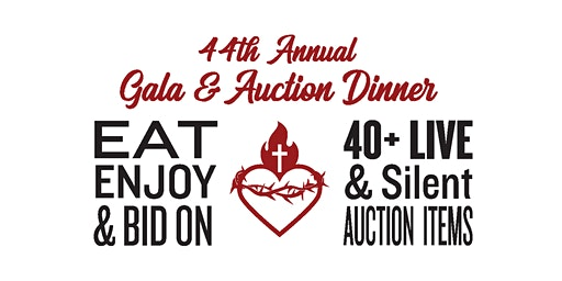 Sacred Heart School's 44th Annual Gala and Auction Dinner