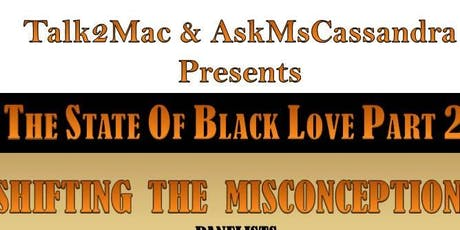 The State of Black Love Part 2! tickets