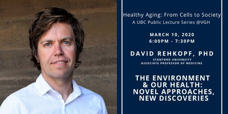 The Environment and Our Health: Novel Approaches  | David Rehkopf tickets