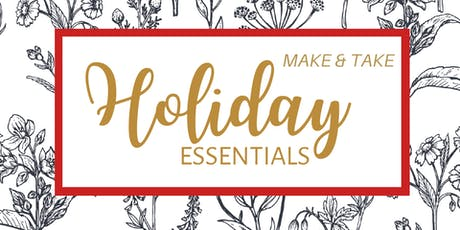 Holiday Essentials Make & Take tickets