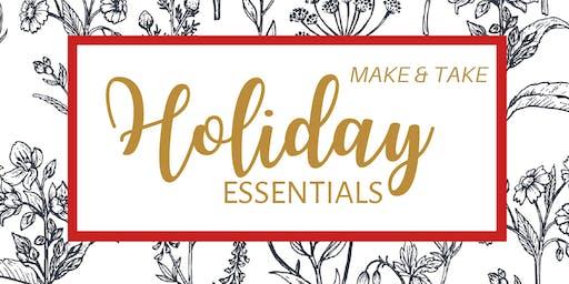 Holiday Essentials Make & Take