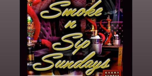 SMOKE N SIP SUNDAYS