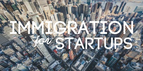 Immigration Law Issues for Startup Founders tickets