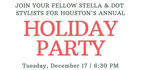 Houston Area Stella & Dot Holiday Party tickets