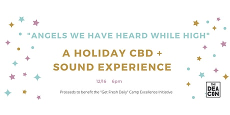 Holiday CBD + Sound Bath Experience [Fundraiser] tickets
