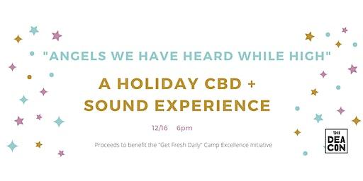 Holiday CBD + Sound Bath Experience [Fundraiser]