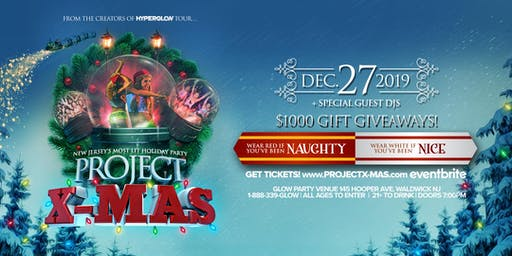 "PROJECT X-MAS! ""New Jersey's Most Lit Holiday Party"""