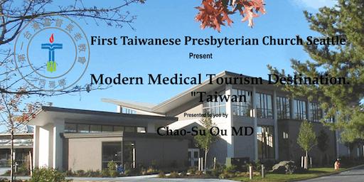 "Modern Medical Tourism Destination.  ""Taiwan"""
