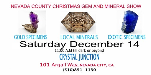 Nevada County Christmas Gem and Mineral Show