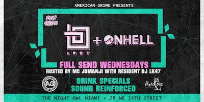 Full Send Wednesdays: Lost & Onhell