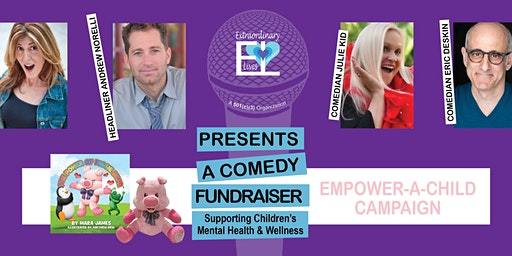 A Comedy Fundraiser Supporting Children's Mental Health & Wellness