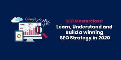 Half-Day SEO Masterclass: Learn, Understand and Build your SEO Strategy