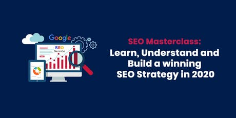 Half-Day SEO Masterclass: Learn, Understand and Build your SEO Strategy tickets