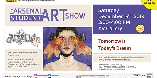 The Arsenal Student Art Show: Tomorrow is Today's Dream