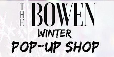 Bowen Winter Pop-Up Shop tickets