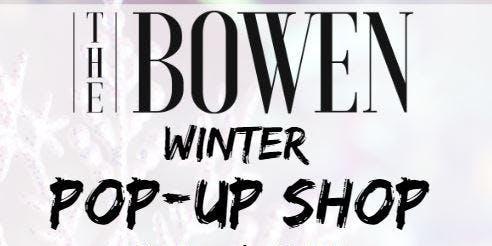 Bowen Winter Pop-Up Shop