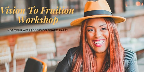 Vision To Fruition Workshop Tour: Detroit 2nd Stop tickets