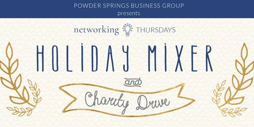 Networking Thursdays Holiday Mixer & Charity Drive
