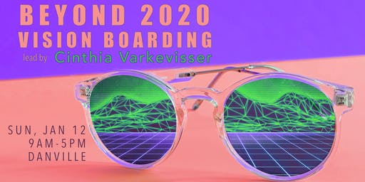 Beyond 2020 Vision Boarding