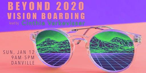 Beyond 2020 Vision Boarding