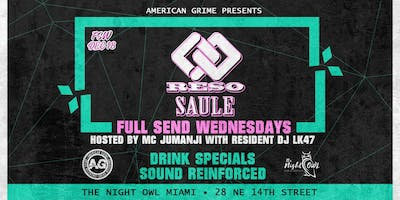 Full Send Wednesdays: Reso & Saule