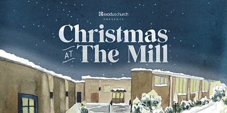 Christmas at The Mill tickets