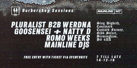 Stag Digbeth Presents: Mainline x Barbershop Sessions tickets