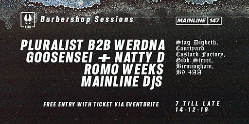 Stag Digbeth Presents: Mainline x Barbershop Sessions