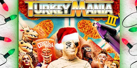 WPW Presents: TurkeyMania 3 tickets