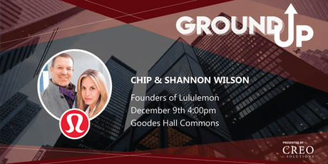 Ground Up: Chip & Shannon Wilson – Founders of Lululemon tickets
