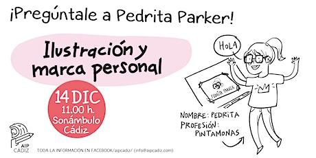 ¡Pregúntale a Pedrita Parker! Desayuno de navidad de la AIP Cádiz entradas
