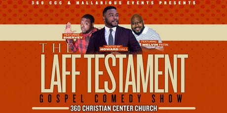 THE LAFF TESTAMENT COMEDY SHOW tickets