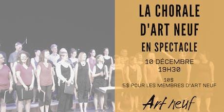 La chorale d'Art neuf en spectacle billets