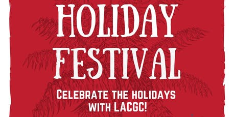 LACGC Holiday Festival tickets