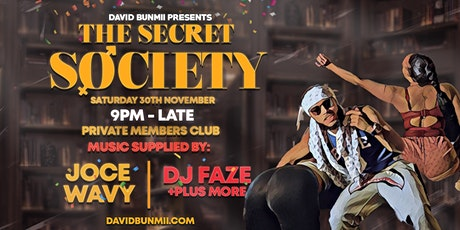 David Bunmii Presents: The Secret Society tickets