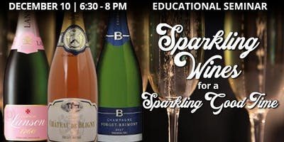 Educational Seminar: Sparkling Wines for a Sparkling Good Time