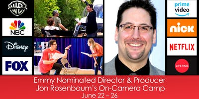 Emmy Nominated Director & Producer, Jon Rosenbaum's On-Camera Camp