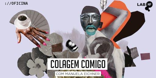 10/12 - OFICINA: COLAGEM COMIGO NO LAB MUNDO PENSANTE
