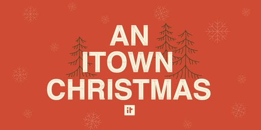 An ITOWN Christmas 2019