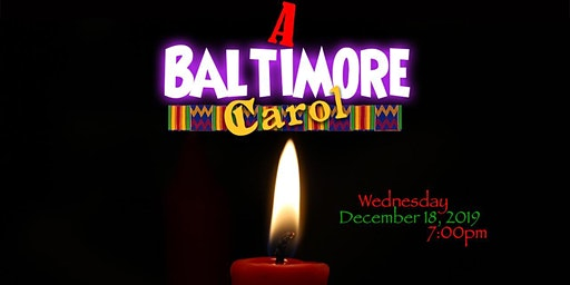 A Baltimore Carol : Fundraising Stage Play