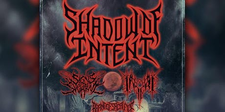 Shadow Of Intent w/ Signs Of The Swarm, Inferi, Brand Of Sacrifice tickets