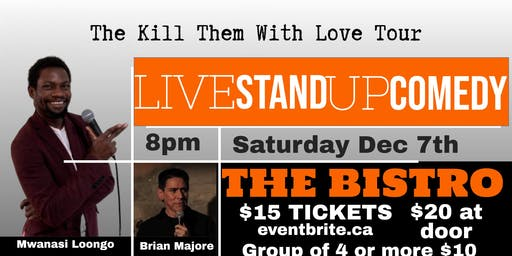 Kill Them with Love Tour- Kitimat