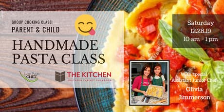 Parent & Child Hand Made Tortellini and Ravioli Cooking Class tickets