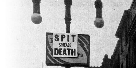 Spit Spreads Death: The Influenza Pandemic in Philadelphia tickets