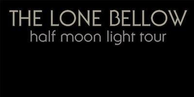 The Lone Bellow: Half Moon Light Tour