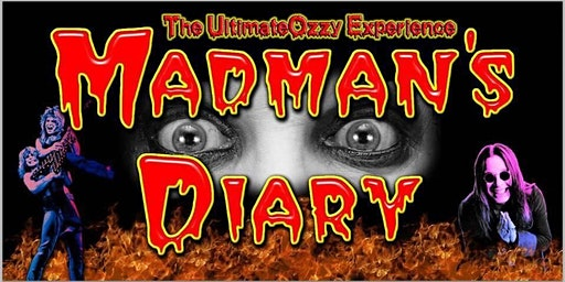 Madman's Diary! A Tribute to OZZY!