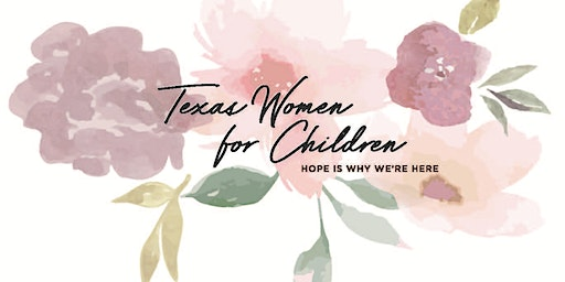 2020 Texas Women for Children Conference