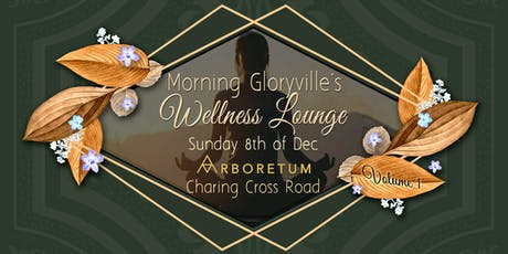 Morning Gloryville - Wellness Lounge Launch Party tickets