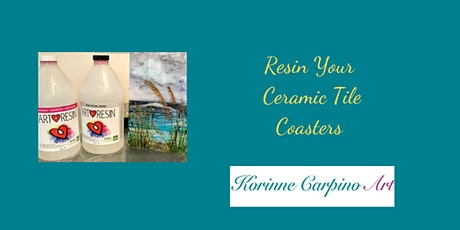 Resin Your Ceramic Tile Coasters tickets